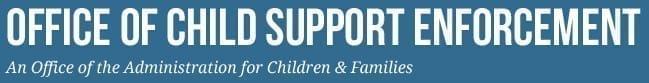 U.S. Department of health & Human Services: The Office of Child Support Enforcement